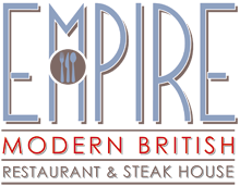 Empire Modern British Restaurant & Steak House